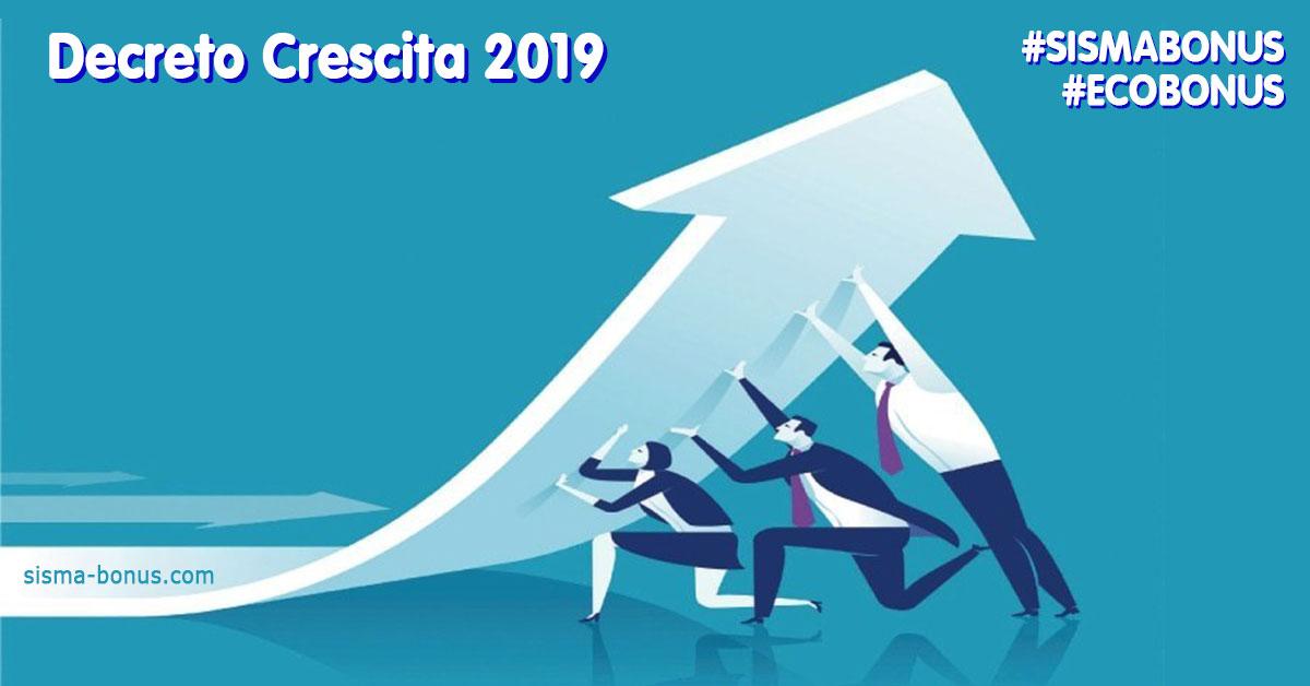 decreto crescita 2019 sismabonus ecobonus
