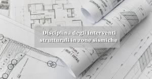 Sismabonus 2020 - la disciplina degli interventi strutturali ai sensi dell' art. 94 bis DPR 380/2001