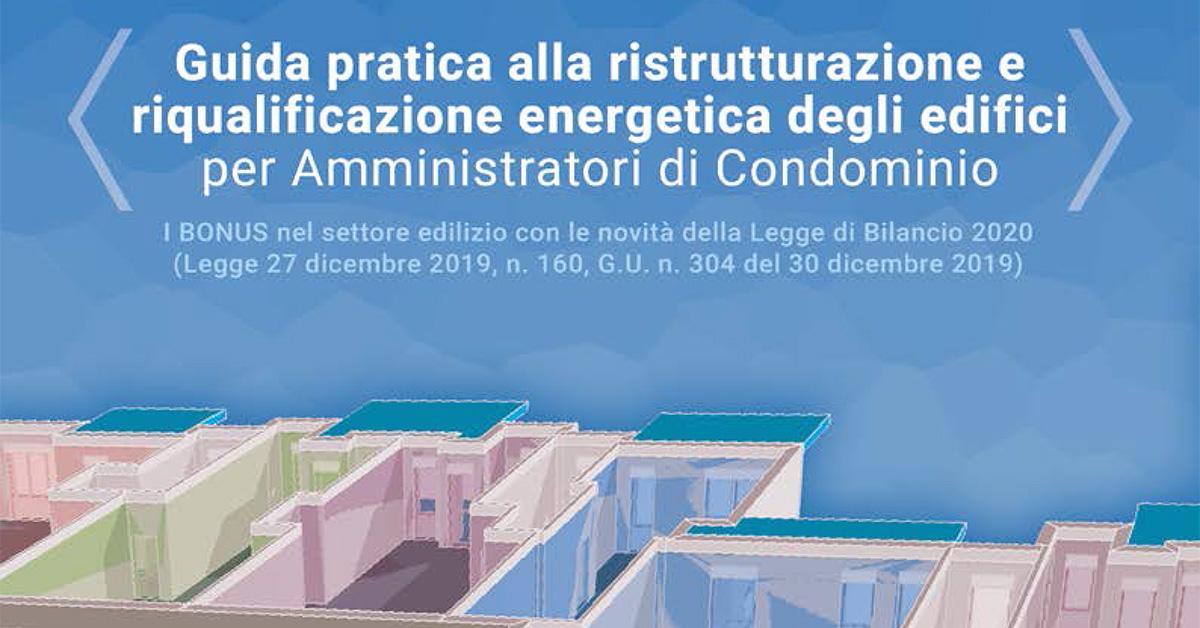 ENEA: Ebook Ecobonus Sismabonus Bonus Facciate condomini