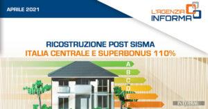 Il SUPERBONUS 110% ed i contributi per la ricostruzione sisma centro Italia
