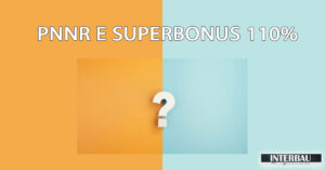 PNNR e SUPERBONUS 110%: Aumentato a 14 miliardi con scadenze invariate
