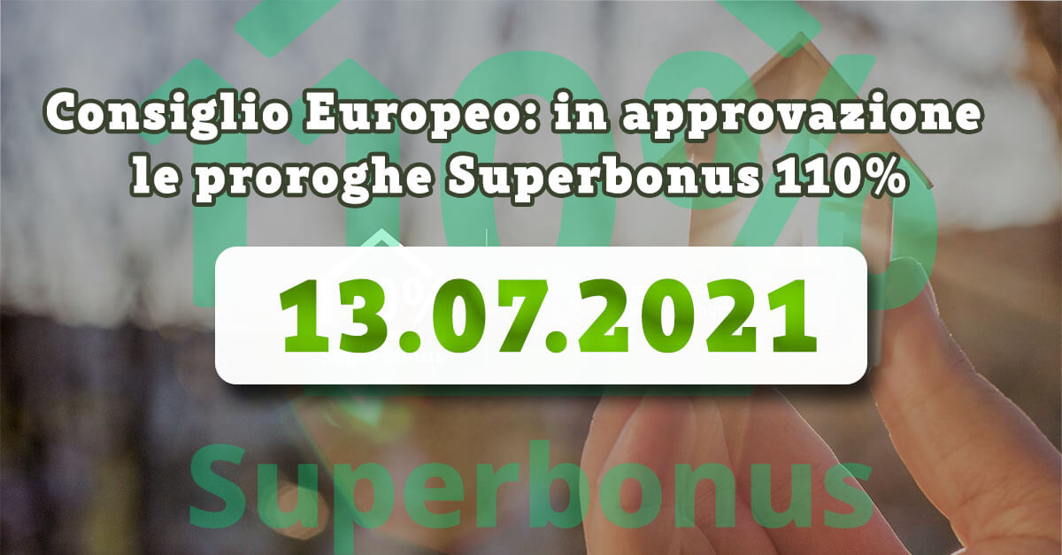 Consiglio Europeo: in approvazione oggi le proroghe Superbonus 110%