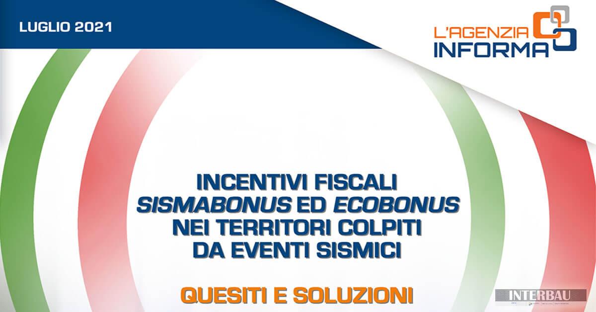 Guida incentivi fiscali sismabonus ed ecobonus nei territori colpiti da eventi sismici: quesiti e soluzioni (aggiornamento luglio 2021)
